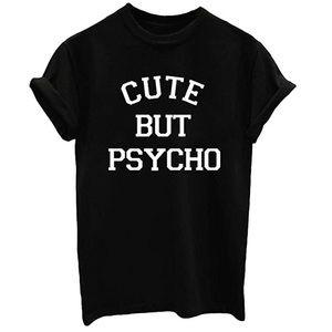 Cute But Psyhco Tee